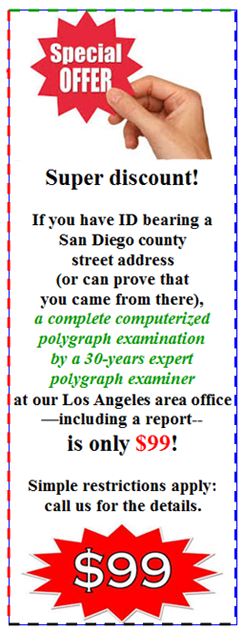 need to get a polygraph in San iego